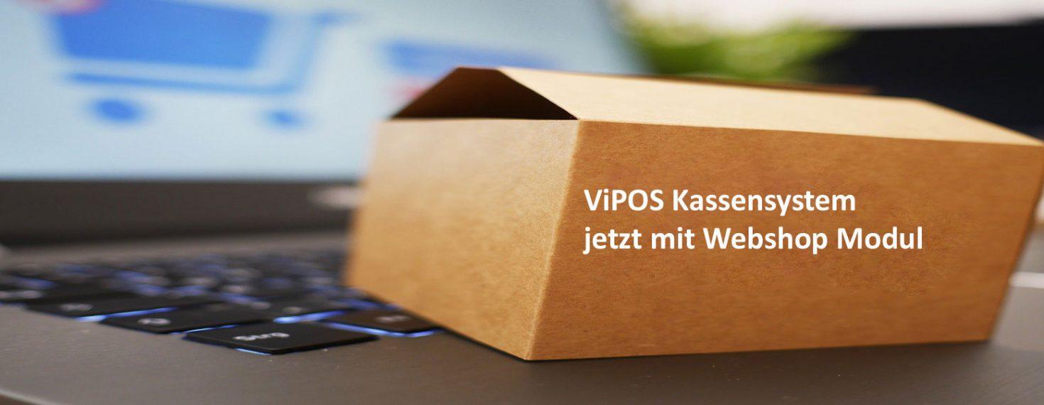 ViPOS Kassensystem mit Webshop Modul