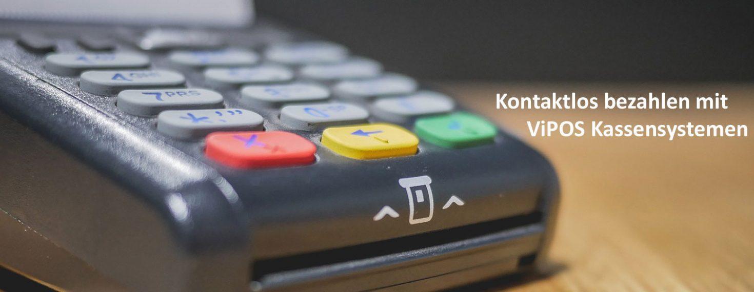 Kontaktloses bezahlen mit ViPOS Kassensystemen